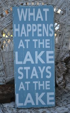 Lake Sign - Lake House Decor - Cabin - Cottage - Lake House - Rustic - What Happens At Lake - Hand Painted - Reclaimed Wood
