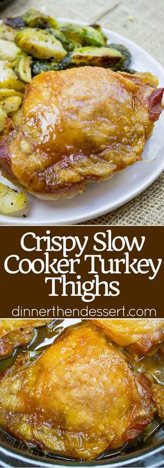 Crispy Slow Cooker Turkey Thighs