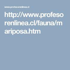http://www.profesorenlinea.cl/fauna/mariposa.htm