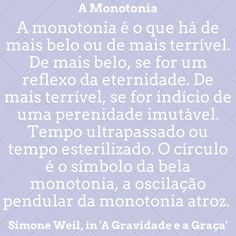 Simone Weil    Pensamento: Being A Writer, Thoughts