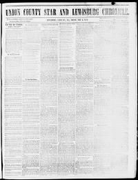 UNION COUNTY - LEWISBURG -About Union County star and Lewisburg chronicle. (Lewisburg, Pa.) 1859-1864 « Chronicling America « Library of Congress