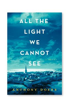 All The Light We Cannot See: A Novel #readinglist