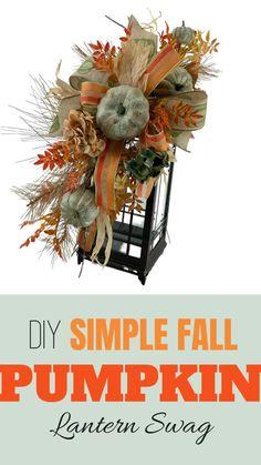 Fall Lanterns, Lanterns Decor, Fall Lantern Centerpieces, Fall Swags, Christmas Swags, Easy Fall Wreaths, Fall Deco Mesh, Fall Flower Arrangements, Harvest Decorations