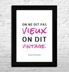 """Affiche A4 : """"On ne dit pas vieux, on dit vintage"""" (couleur) : Affiches, illustrations, posters par mes-jolies-phrases"""