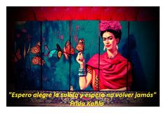 40 frases que van a hacer que te enamores de Frida Khalo