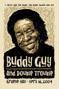 Blues legend Buddy Guy and Texas' best rhythm section, Double Trouble, at Gruene Hall, 2004--Grego Anderson  Mojohand.com