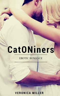 CatONiners - a New BDSM Story written by the Queen of Romances  Are you struggling to find a great BDSM novel? Then you have come to the right place. Let the Queen of Romances present to you an amazing love story. A story that you will fall in love with. This is a light Romance/BDSM book that will titillate your mind and melt your heart. http://www.amazon.com/Erotic-Romance-CatONiners-Dominant-Submissive-ebook/dp/B01DR3VS8O