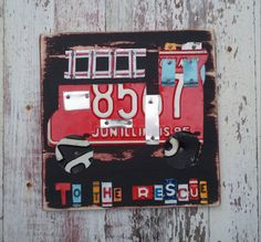 License Plate Art - Firetruck Fire Truck To the Rescue Transportation - Recycled Art Company - Nursery Playroom  - Upcycled Artwork