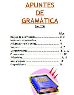 Apuntes realizados por Vicente García que incluyen Sustantivos, adjetivos,verbos, determinantes, pronombres,adverbios, conjunciones, preposiciones y reglas de acentuación.