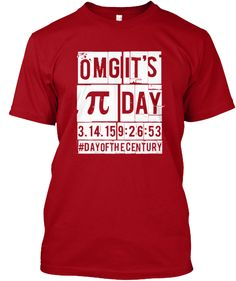 OMG the Pi Day of the Century Ltd Tee | Teespring
