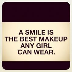 Oh good...because I don't wear any makeup.