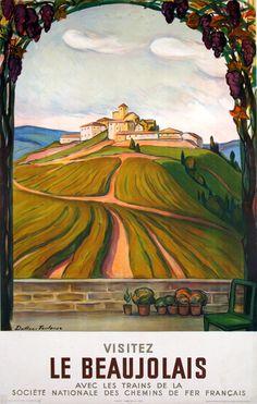 Visitez le Beaujolais - France -  1957 - illustration de Doillon-Toulouse -