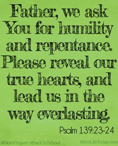 Father, we ask You for humility and repentance. Our hearts are so quickly hardened. Constantly, in the most intimate thoughts of my family t. Prayer For Our Children, Prayer For Mothers, Prayer For Peace, Prayer For Family, Faith Prayer, Power Of Prayer, Prayer Scriptures, Bible Verses Quotes, Powerful Scriptures