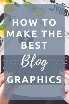 How to make the best blog graphics, for free. Want professional blog images for free? Follow these steps