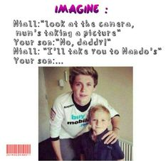 Hahahahahaha! Niall imagine;)