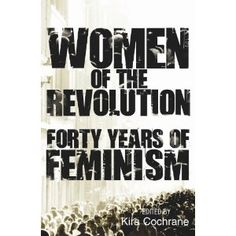 #kiracochrane well worth reading! #womenoftherevolution forty years of feminism