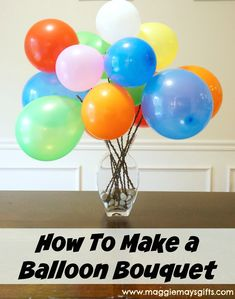 Make any room or party festive with a balloon bouquet! Very easy and inexpensive. No helium needed!