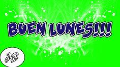 Buen Lunes Feliz lunes Amigos y Amigas!!! | Videos para compartir