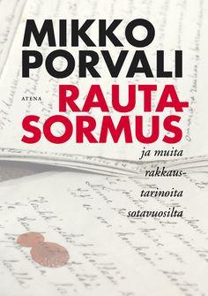 Rautasormus - Atena Kustannus Lol, Books, Historia, Libros, Book, Book Illustrations, Fun, Libri