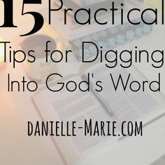 15 Practical Tips for Studying the Bible