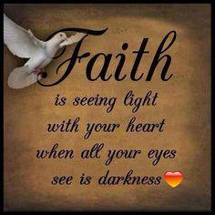 Faith ... Light and Darkness