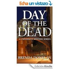 Day of the Dead (A University Mystery Series Book 1) (English Edition)
