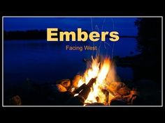 Embers ~ by Facing West - YouTube
