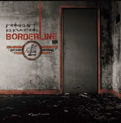 All The Time I Was Listening To My Own Wall of Sound: Forklift Elevator - Borderline