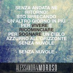 #AlessandraAmoroso #SenzaNuvole