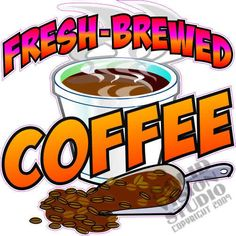 """12"""" Fresh Brewed Coffee Shop Concession Trailer Food Truck Restaurant Sign Decal #SolidVisionStudio"""