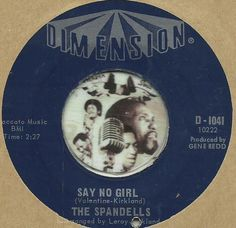 THE SPANDELLS Say No Girl NORTHERN SOUL R&B 45 RPM RECORD