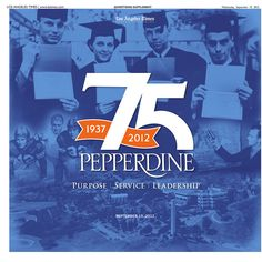 Pepperdine University: 75th Anniversary on Behance