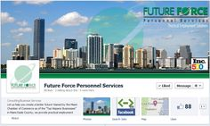 Staffing and Facebook Timelines: Future Force Personnel Services uses a cover image of the Miami skyline to really standout. Looks awesome!