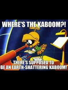 Where's the Kaboom?!