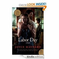 I hope you enjoy my book-to-movie book review of, Labor Day: A Novel by Joyce Maynard. See it on my blog at: http://sharonsloveofbooks.blogspot.com/2014/01/labor-day-novel-by-joyce-maynard-labor.html