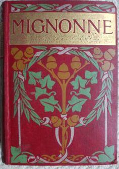 By Jennie Chappell, 1911 Antique Books, Vintage Books, Book Cover Design, Book Design, Beautiful Book Covers, Vintage Ephemera, Bibliophile, Childrens Books, Art Nouveau