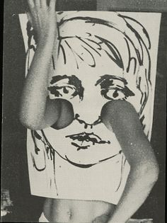 Robert Filliou a French Fluxus artist. This is a perfect example of fluxus, so free and so creative. This leaves the viewer to interpret this how ever they want. What is the reason for arms coming out of this ladys cheeks? That is for you to answer!