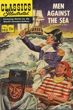CLASSICS ILLUSTRATED #103 (HRN 114) VG, MEN AGAINST THE SEA, Comics