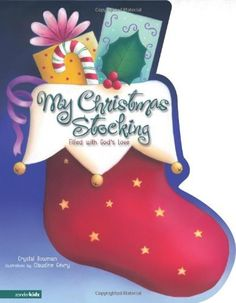 My Christmas Stocking: Filled with God's Love, http://www.amazon.com/dp/0310711584/ref=cm_sw_r_pi_awdm_dnAtub0VS1G94 Book for advent book-a-day