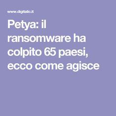 Petya: il ransomware ha colpito 65 paesi, ecco come agisce