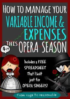 How to manage your variable income and expenses this opera season - Rags to Reasonable Opera Singers, Variables, Financial Planning, Budgeting, Posts, Seasons, Money, Blog, Messages