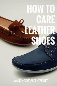How To Care Leather Shoes, How To Take Care Leather Shoes, How To Get Water  Stains Out Of Leather Shoes, how to take care of leather shoes, ...