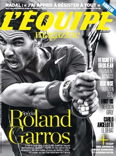 Rafael Nadal graces the cover of Lequipe magazine! Carlo Ancelotti, H Cup, Rafael Nadal, Caroline Garcia, Monaco, Ogc Nice, Hugh Laurie, Girly, Tennis Players