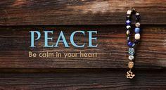 Peace! Be calm in your heart. - Prayerworks Studio