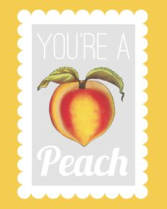 You're a Peach freebie printable thepapermama.com