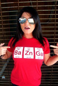 BaZnGa T-Shirt Funny Science Chemistry Big Bang Geekery Geek Penny Nerd Gift Humor T-Shirt Tee Shirt Tshirt Mens Womens Kids S-3XL on Etsy, $14.95