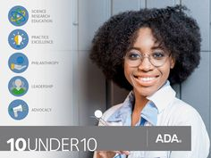 Help shine a light on Americas brightest new dentists  Just because youre new to the dental profession doesnt mean your work isnt making an impact.  Thats why the ADA wants to recognize the awesome work you are doing.  The American Dental Association 10 Under 10 Awards recognize 10 amazing dentists in their first 10 years of practice who demonstrate excellence in their work and inspire others.  The nomination process is quick and simple and could have a big payoff: winners will be recognized…