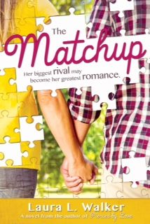 The Matchup by Laura L. Walker - coming January 2016!