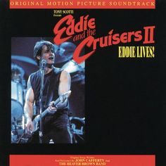 Eddie And The Cruisers II: Eddie Lives! Soundtrack