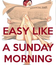 EASY LIKE A SUNDAY MORNING. Another original poster design created with the Keep Calm-o-matic. Buy this design or create your own original Keep Calm design now. Sunday Quotes, Night Quotes, Good Morning Quotes, Hello Weekend, Happy Weekend, Happy Sunday, Sunday Morning Wishes, Easy Like Sunday Morning, Sunday Inspiration